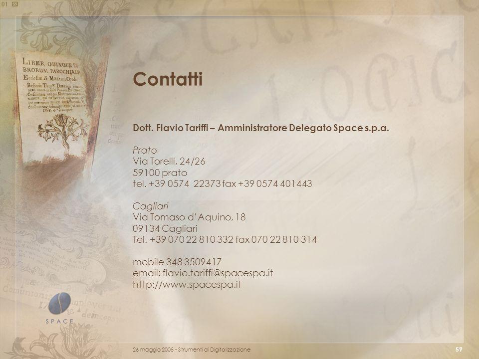 26 maggio 2005 - Strumenti di Digitalizzazione 59 Contatti Dott.