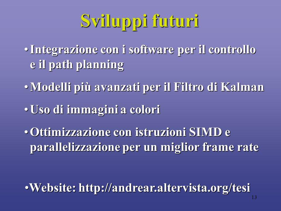 13 Integrazione con i software per il controllo e il path planningIntegrazione con i software per il controllo e il path planning Modelli più avanzati