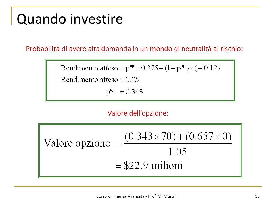 Quando investire 13 Corso di Finanza Avanzata - Prof.