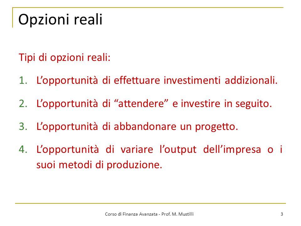Opzioni reali 3 Corso di Finanza Avanzata - Prof.M.