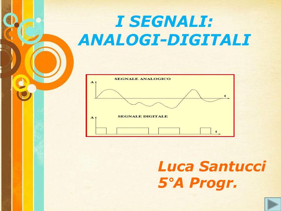 Free Powerpoint Templates Page 2 Analogico Come trasformare il segnale? Digitale