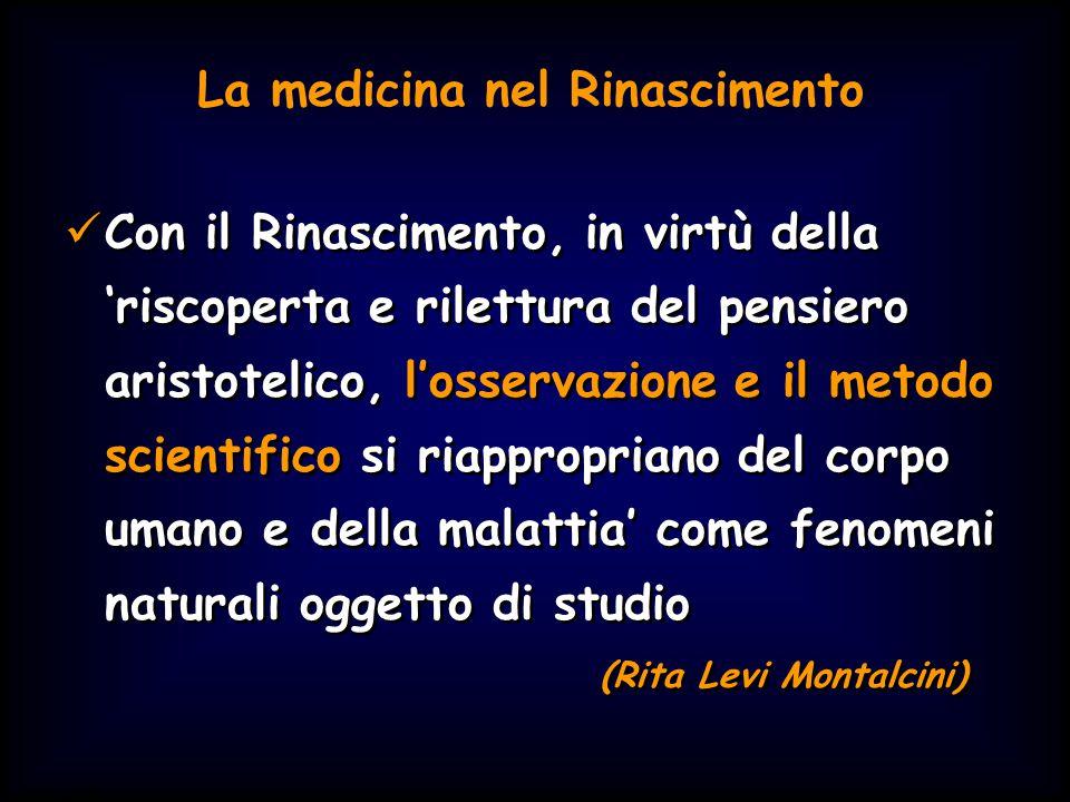 Simit 11/2008 Con il Rinascimento, in virtù della 'riscoperta e rilettura del pensiero aristotelico, l'osservazione e il metodo scientifico si riappro