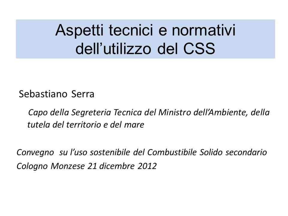 CSS: il contributo agli obiettivi della Direttiva rifiuti Società del riciclo Gerarchia dei rifiuti Conservazione / risparmio / sicurezza approvvigionamento risorse naturali