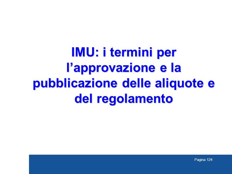 Pagina 124 IMU: i termini per l'approvazione e la pubblicazione delle aliquote e del regolamento
