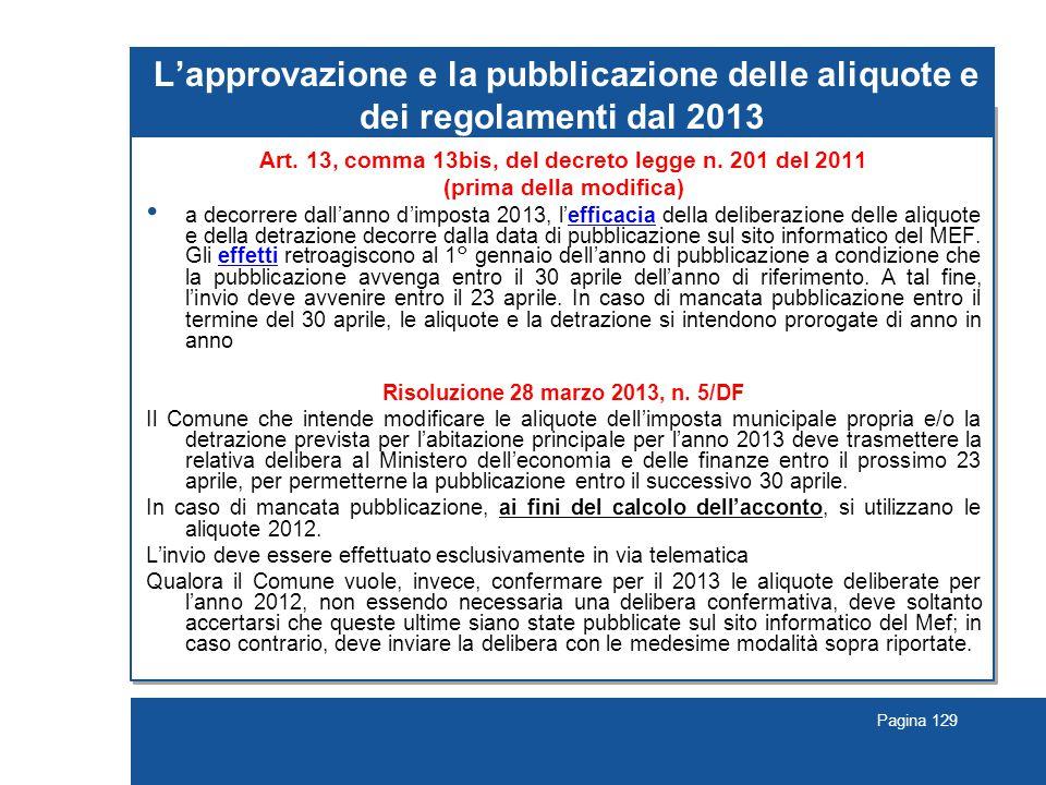 Pagina 129 L'approvazione e la pubblicazione delle aliquote e dei regolamenti dal 2013 Art.