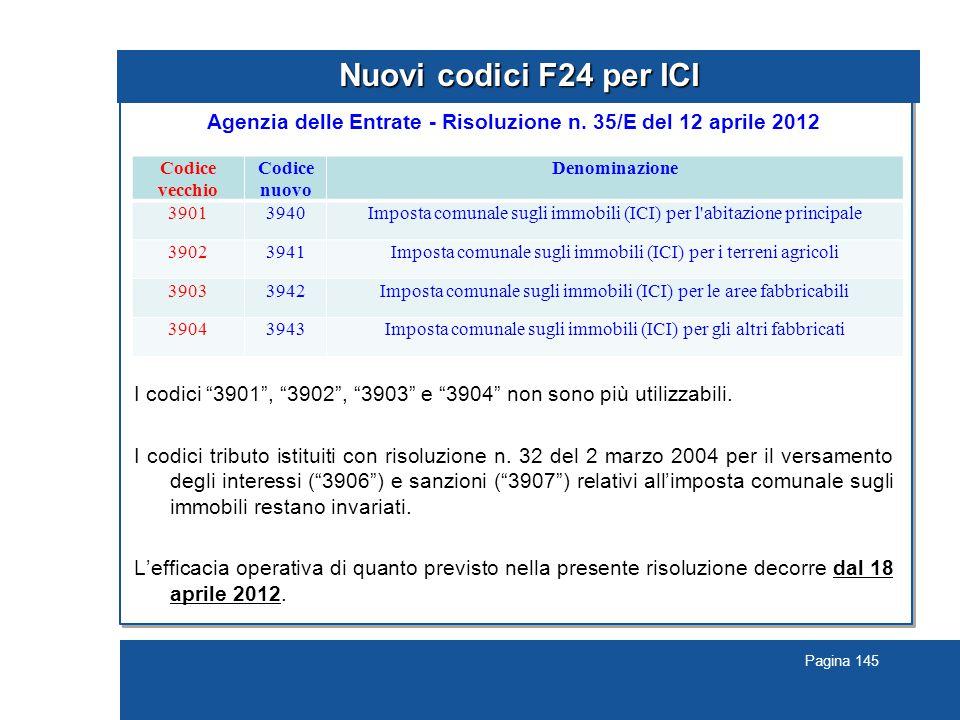 Pagina 145 Nuovi codici F24 per ICI Agenzia delle Entrate - Risoluzione n.