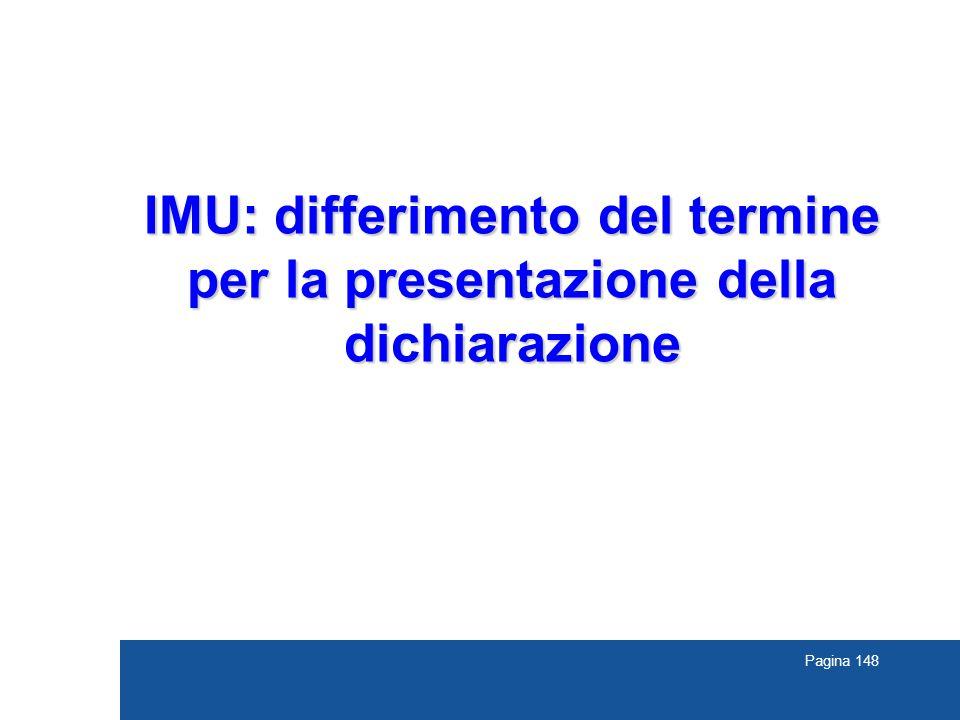 Pagina 148 IMU: differimento del termine per la presentazione della dichiarazione