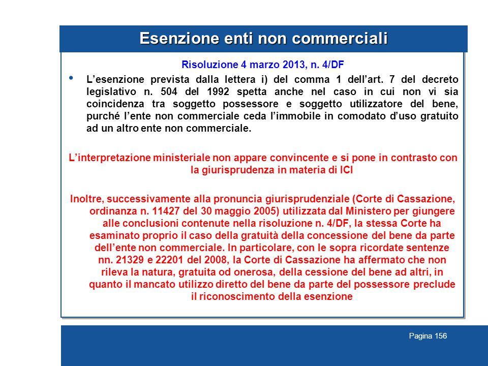 Pagina 156 Esenzione enti non commerciali Risoluzione 4 marzo 2013, n.