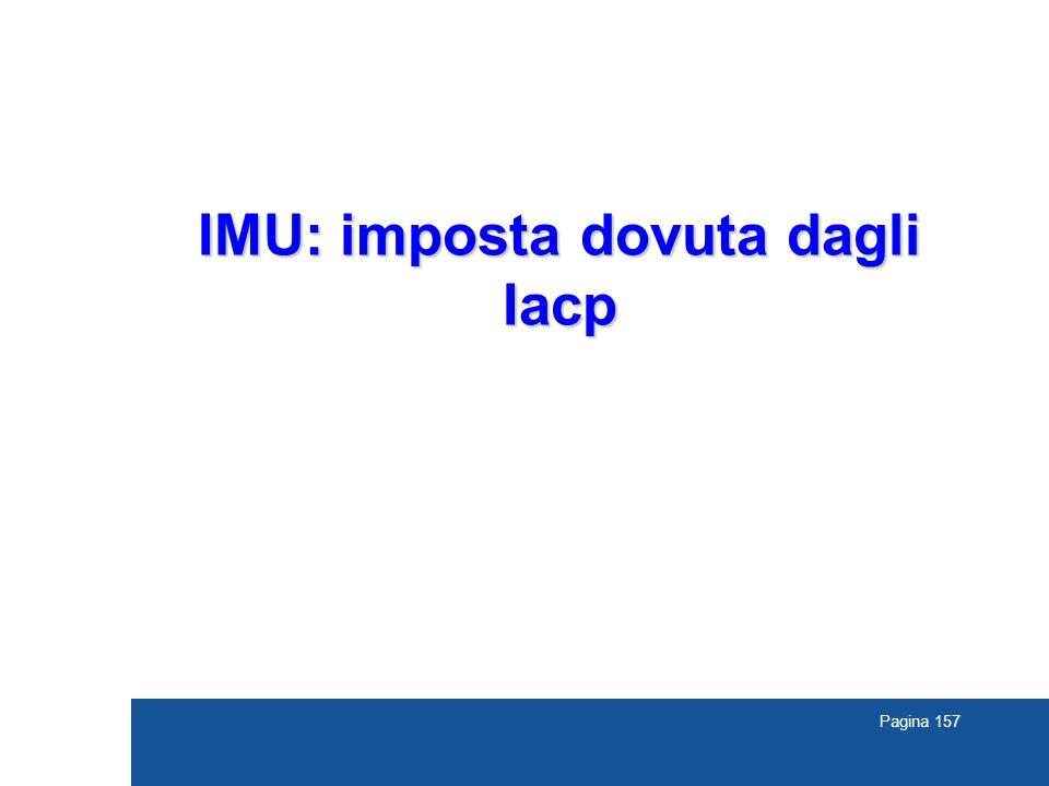 Pagina 157 IMU: imposta dovuta dagli Iacp