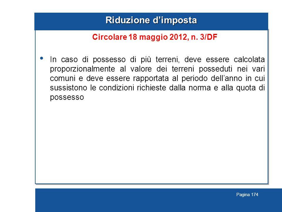 Pagina 174 Riduzione d'imposta Circolare 18 maggio 2012, n.