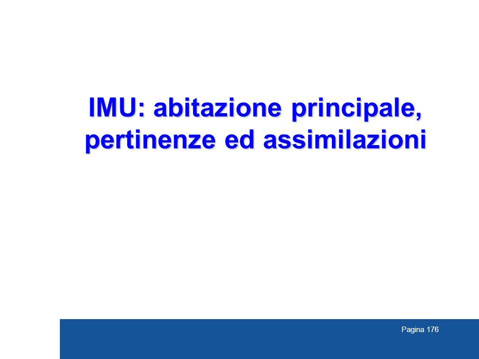 Pagina 176 IMU: abitazione principale, pertinenze ed assimilazioni
