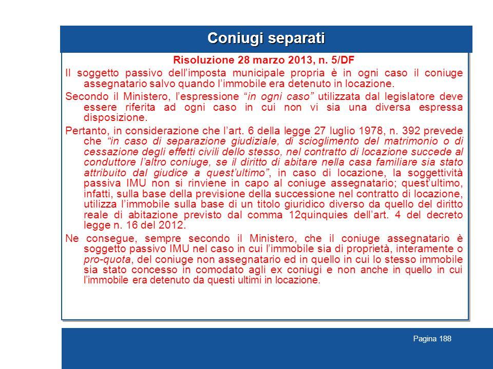 Pagina 188 Coniugi separati Risoluzione 28 marzo 2013, n.