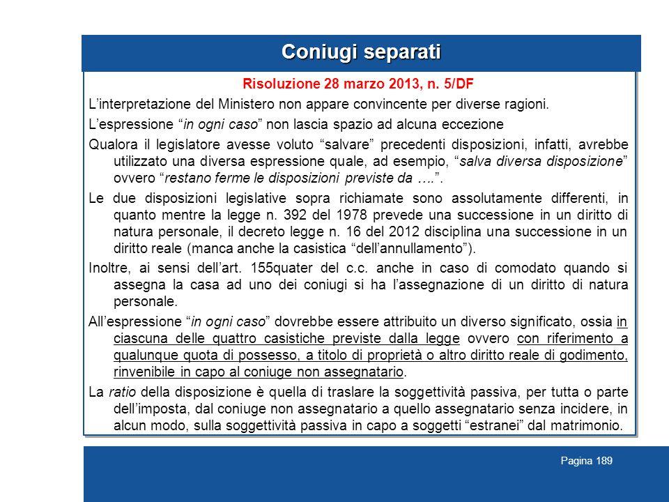 Pagina 189 Coniugi separati Risoluzione 28 marzo 2013, n.