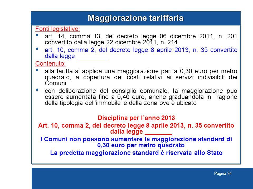 Pagina 34 Maggiorazione tariffaria Fonti legislative: art.
