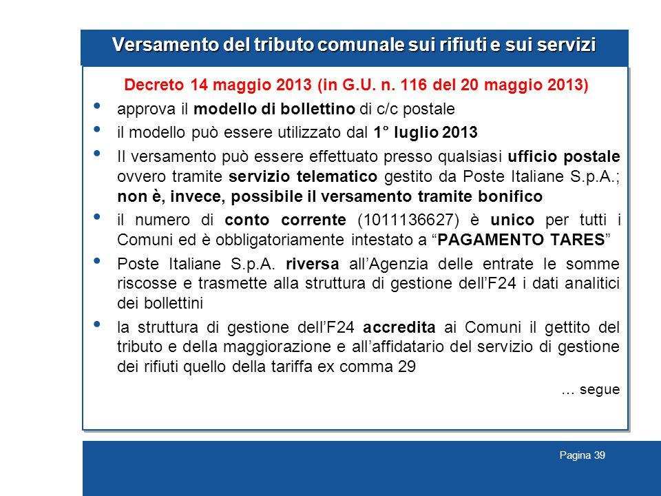 Pagina 39 Versamento del tributo comunale sui rifiuti e sui servizi Decreto 14 maggio 2013 (in G.U.