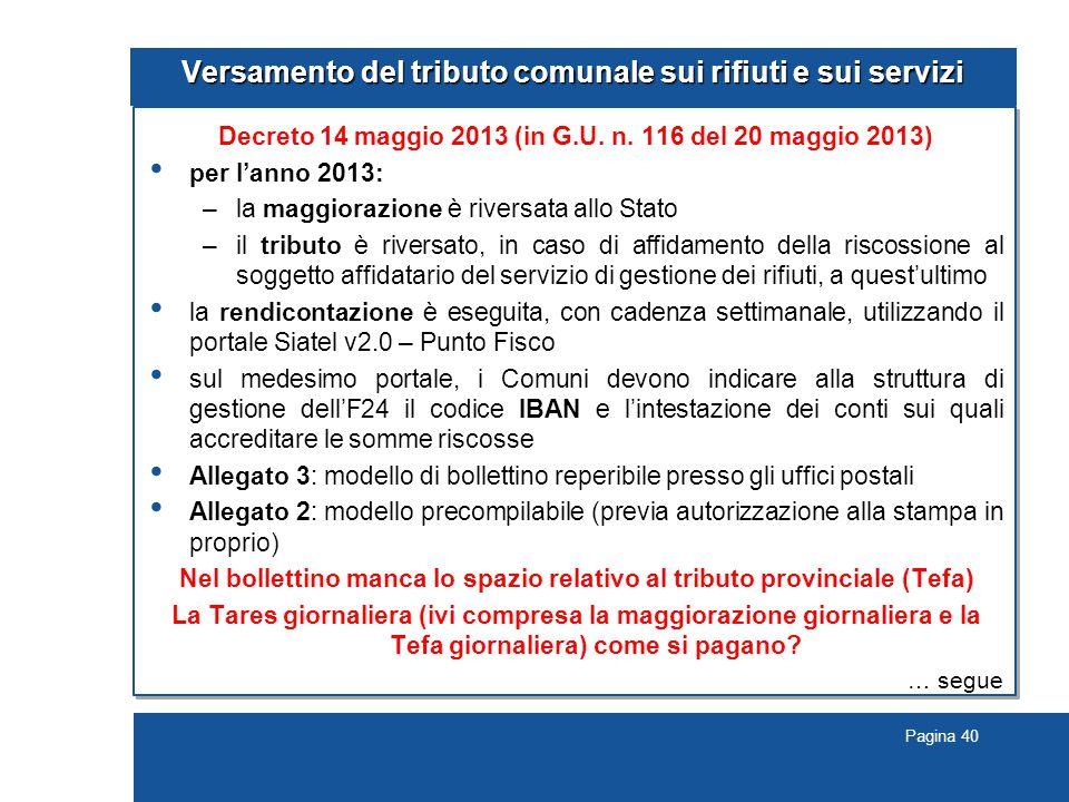Pagina 40 Versamento del tributo comunale sui rifiuti e sui servizi Decreto 14 maggio 2013 (in G.U.