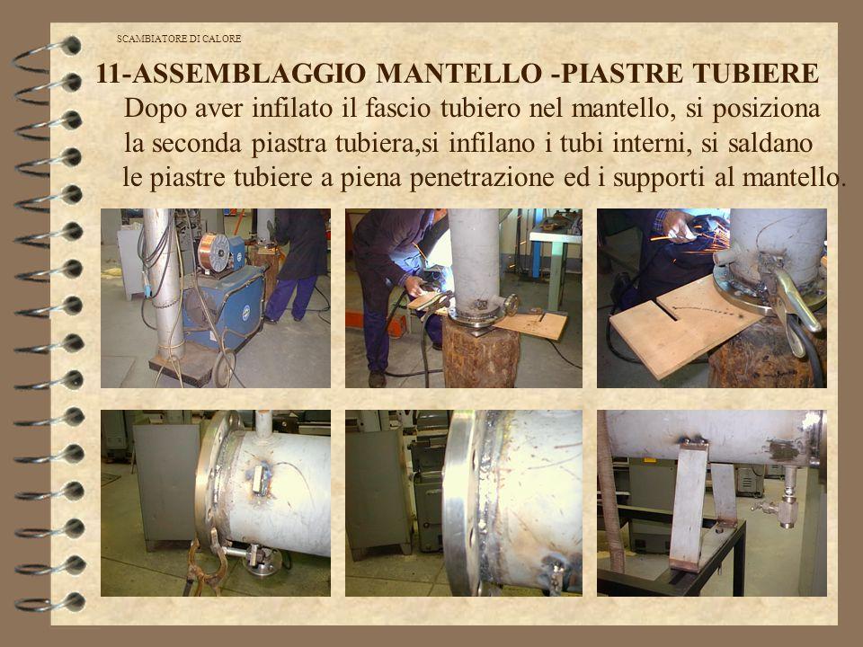 30 cartellino di lavorazione SCAMBIATORE DI CALORE 11-ASSEMBLAGGIO MANTELLO -PIASTRE TUBIERE