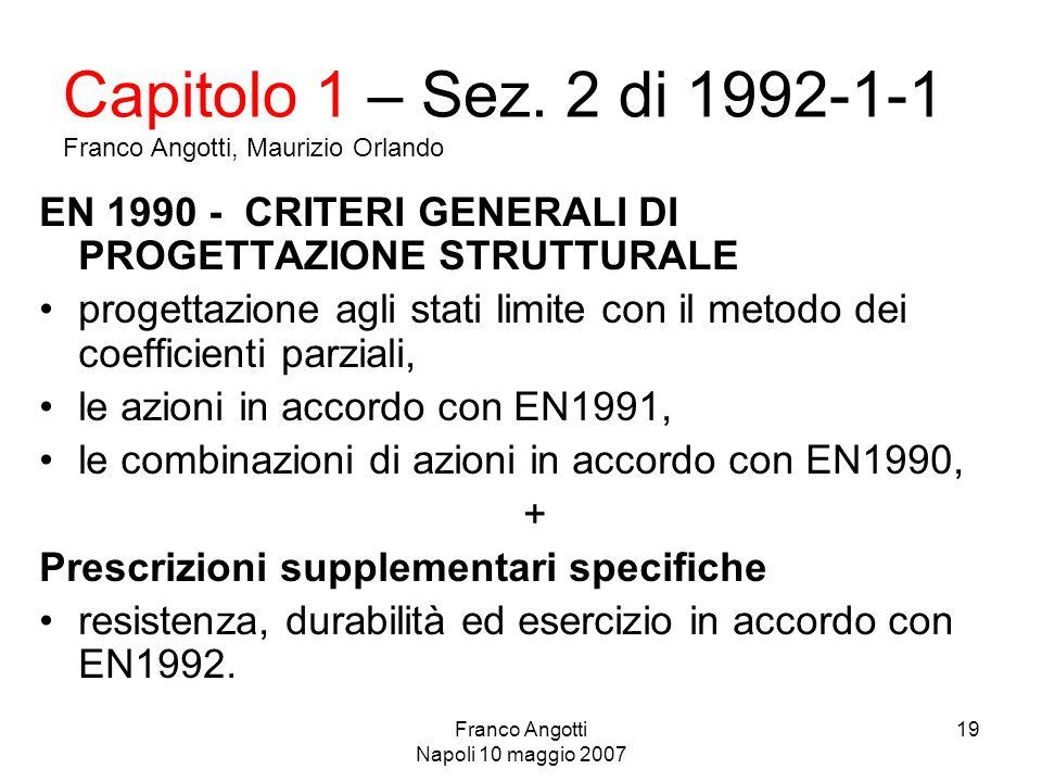 Franco Angotti Napoli 10 maggio 2007 19 Capitolo 1 – Sez.