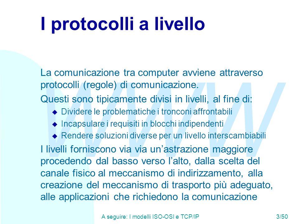WWW A seguire: IMAP - RFC 206044/50 POP3 - RFC 1939 (2) Una connessione POP3 è composta dalle seguenti parti: u Greeting: riconoscimento reciproco di client e server u Authorization: identificazione del client presso il server u Transaction: uno o più comandi richiesti dal client F LIST: informazioni su uno o più messaggi F RETR: richiesta di un messaggio F DELE: cancellazione di un messaggio F TOP (opzionale): richiesta delle intestazioni del messaggio F UIDL (opzionale): richiesta di un numero univoco e perenne che identifichi un messaggio u Update: il server aggiorna e rilascia le risorse acquisite durante la transazione e chiude la comunicazione RFC 2449 elenca alcune estensioni di POP che non sono ancora standardizzate.