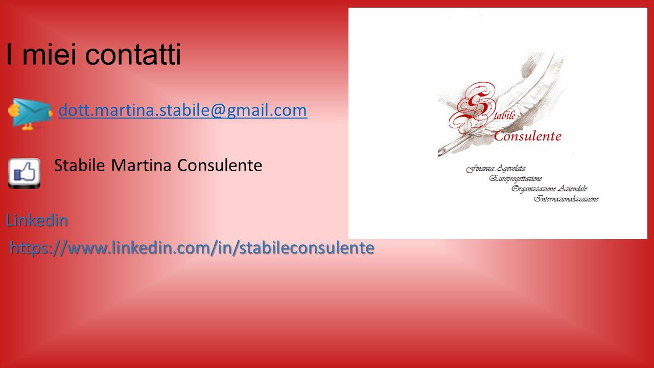 I miei contatti dott.martina.stabile@gmail.com Stabile Martina ConsulenteLinkedin https://www.linkedin.com/in/stabileconsulente https://www.linkedin.c