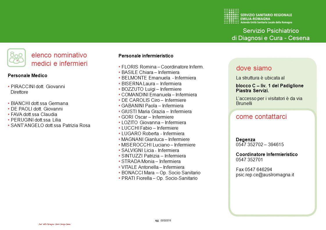 Ausl della Romagna - Centro Stampa Cesena dove siamo come contattarci elenco nominativo medici e infermieri Servizio Psichiatrico di Diagnosi e Cura - Cesena agg.