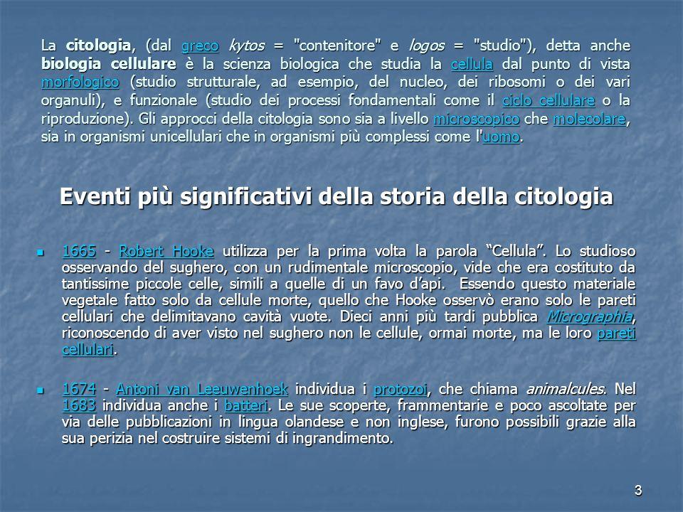 3 La citologia, (dal greco kytos =