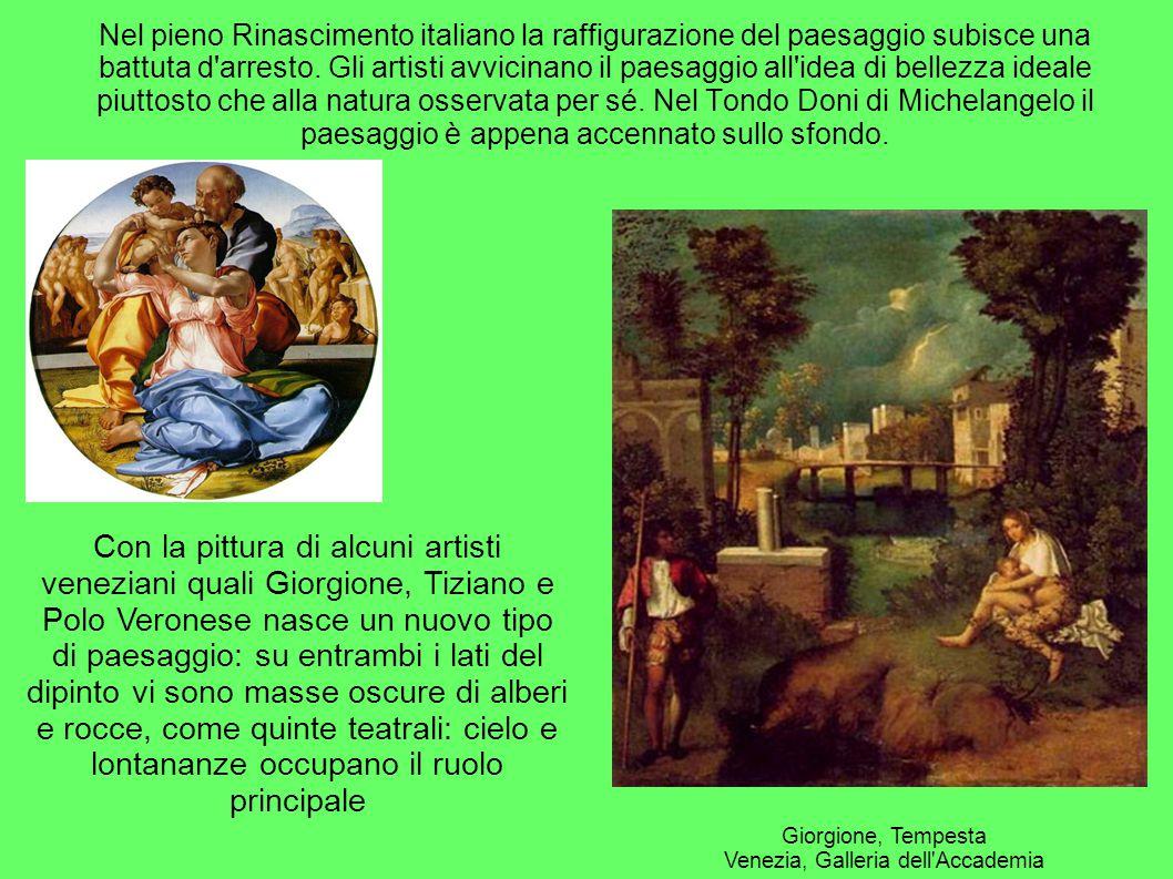 Nel pieno Rinascimento italiano la raffigurazione del paesaggio subisce una battuta d'arresto. Gli artisti avvicinano il paesaggio all'idea di bellezz