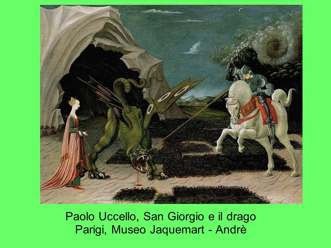 Paolo Uccello, San Giorgio e il drago Parigi, Museo Jaquemart - Andrè