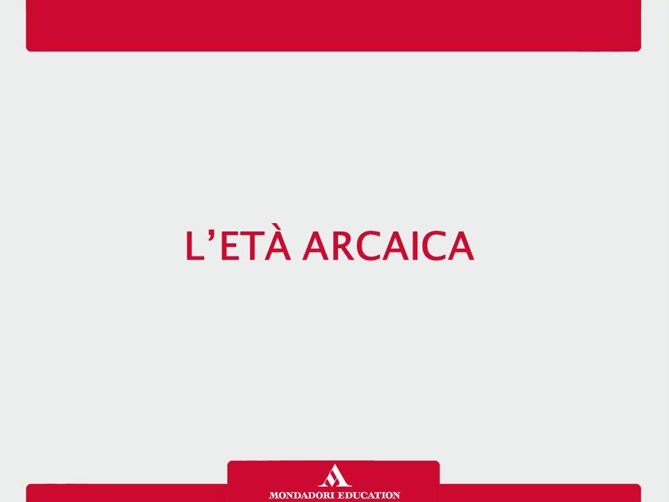 L'ETÀ ARCAICA