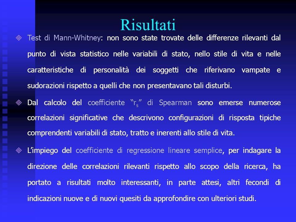 Risultati  Test di Mann-Whitney: non sono state trovate delle differenze rilevanti dal punto di vista statistico nelle variabili di stato, nello stil