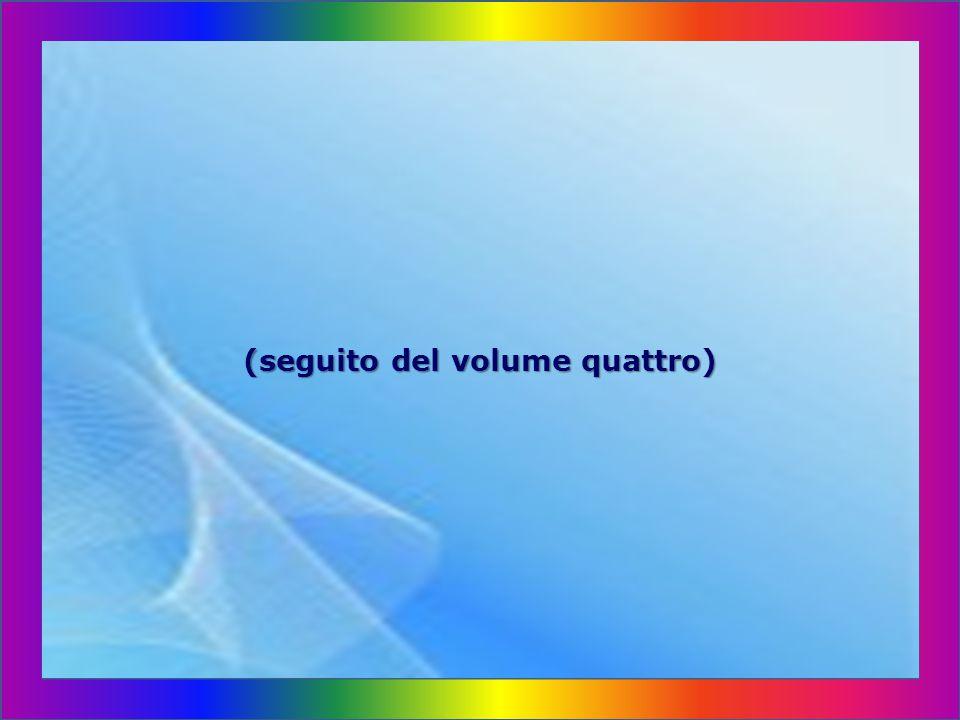 (seguito del volume quattro)