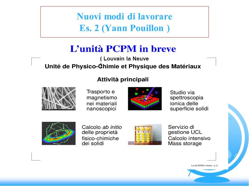 Nuovi modi di lavorare Es. 2 (Yann Pouillon ) ( Louvain la Neuve )