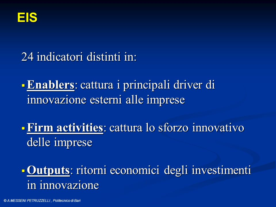 © A.MESSENI PETRUZZELLI, Politecnico di Bari SII: Innovators Performance Fonte: EIS-2013