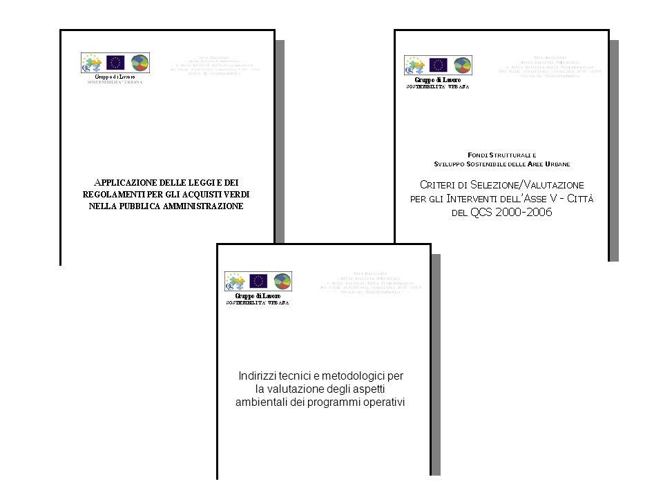 Indirizzi tecnici e metodologici per la valutazione degli aspetti ambientali dei programmi operativi
