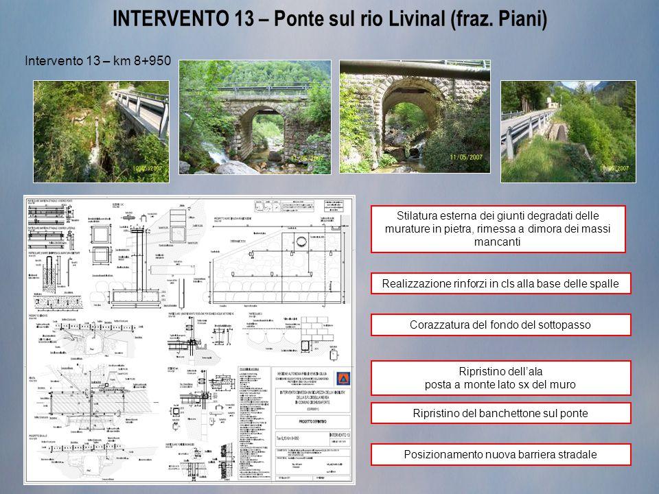 INTERVENTO 13 – Ponte sul rio Livinal (fraz.