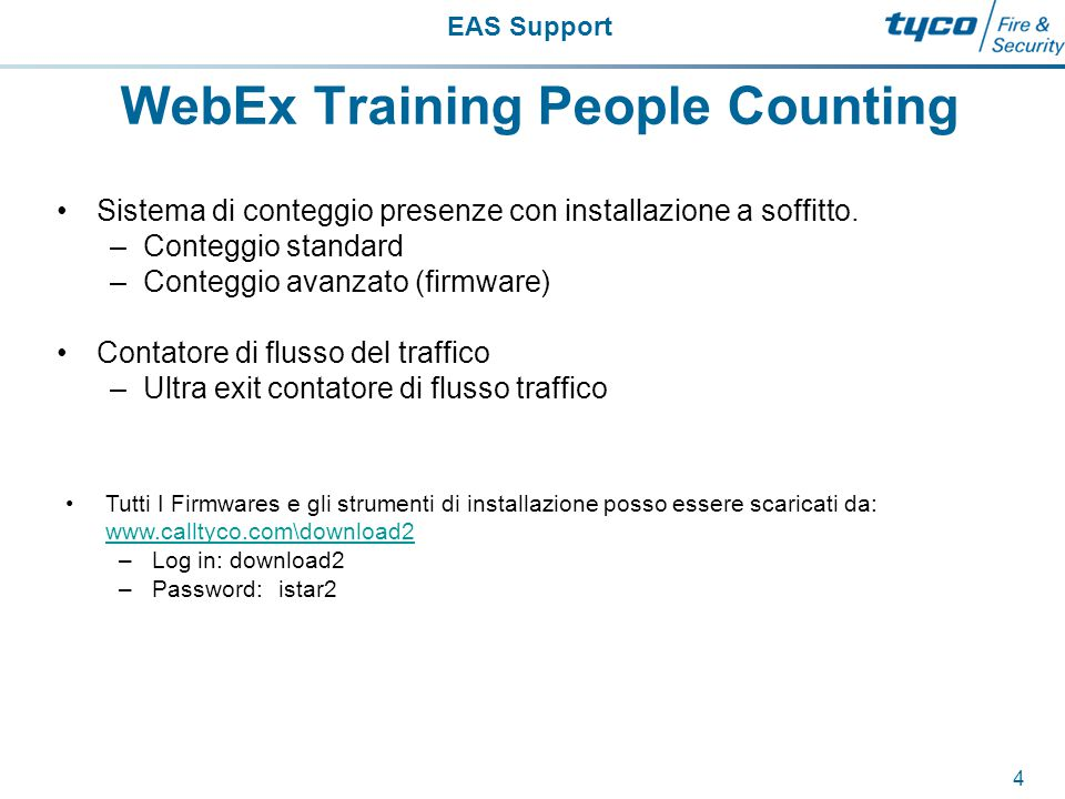 EAS Support 4 WebEx Training People Counting Sistema di conteggio presenze con installazione a soffitto.