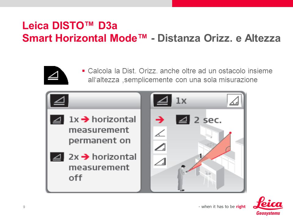 9 Leica DISTO™ D3a Smart Horizontal Mode™ - Distanza Orizz.