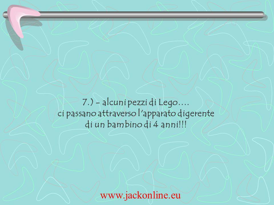 www.jackonline.eu 7.) - alcuni pezzi di Lego….