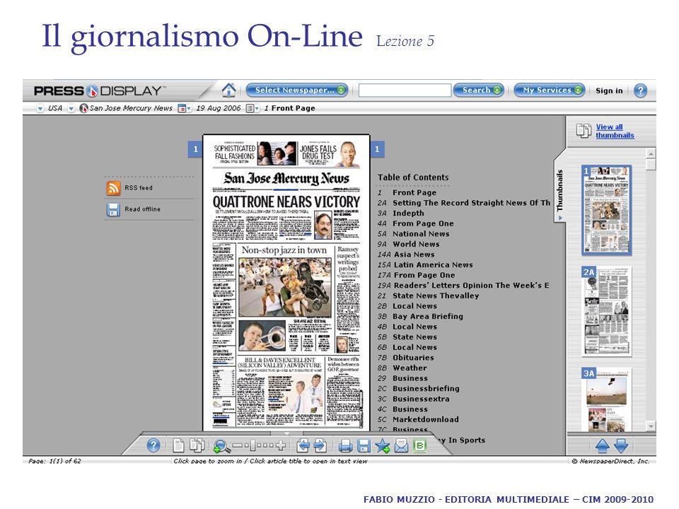Il giornalismo On-Line L ezione 5 FABIO MUZZIO - EDITORIA MULTIMEDIALE – CIM 2009-2010