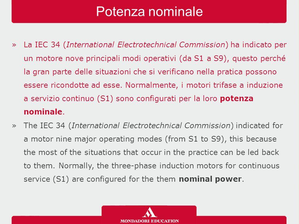 »La IEC 34 (International Electrotechnical Commission) ha indicato per un motore nove principali modi operativi (da S1 a S9), questo perché la gran parte delle situazioni che si verificano nella pratica possono essere ricondotte ad esse.