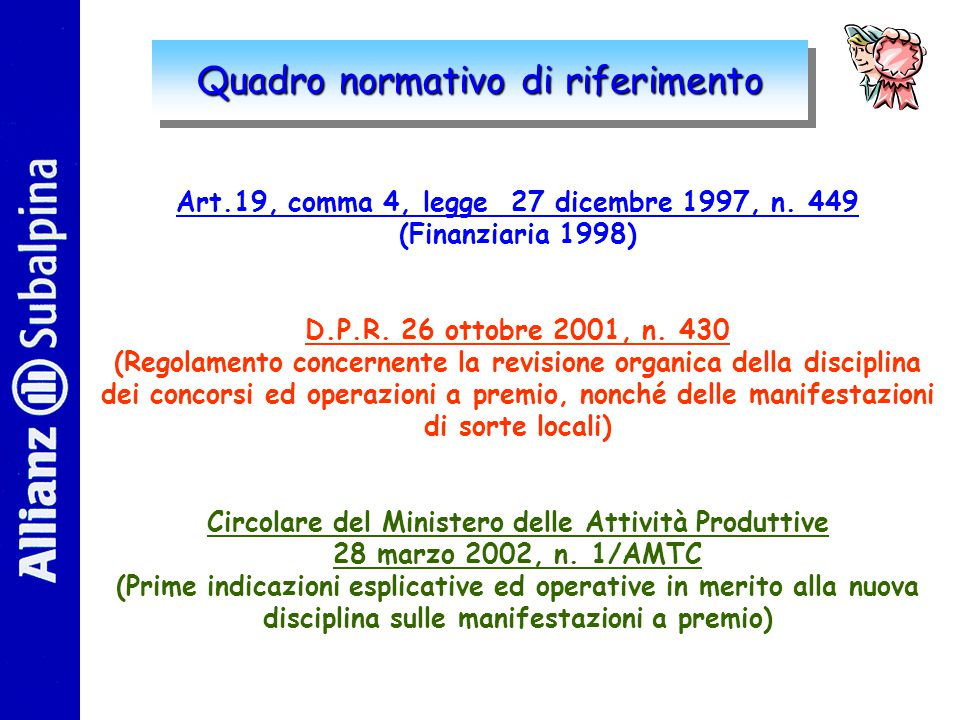 Quadro normativo di riferimento Art.19, comma 4, legge 27 dicembre 1997, n.