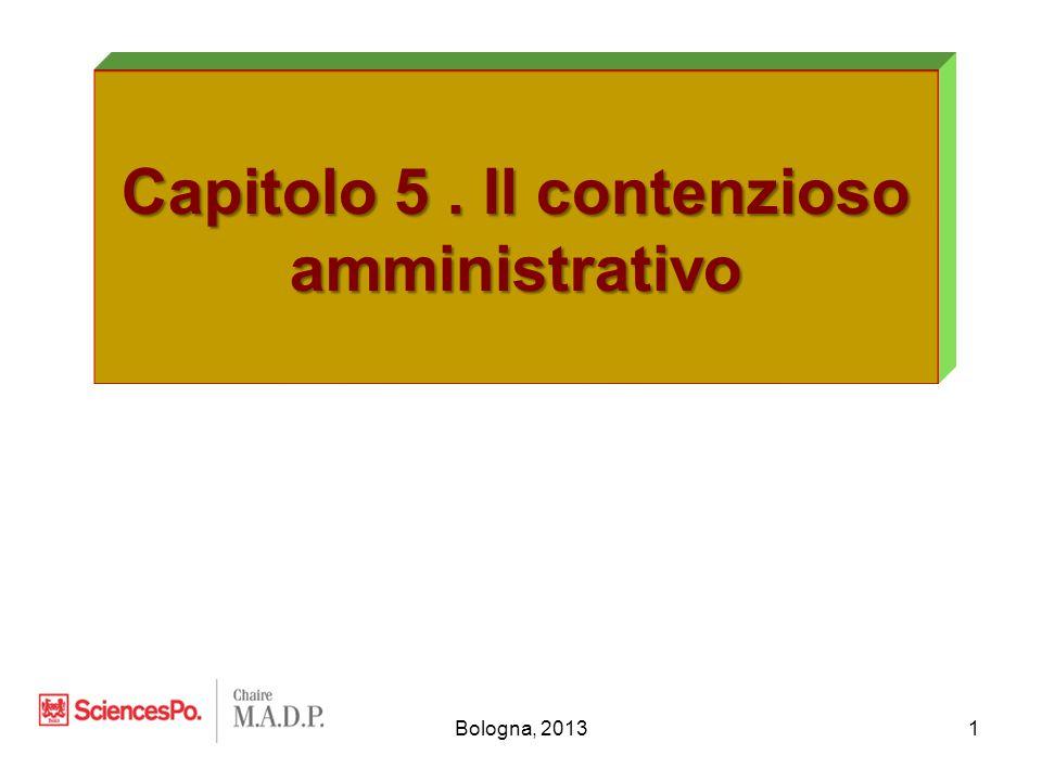 Bologna, 20131 Capitolo 5. Il contenzioso amministrativo