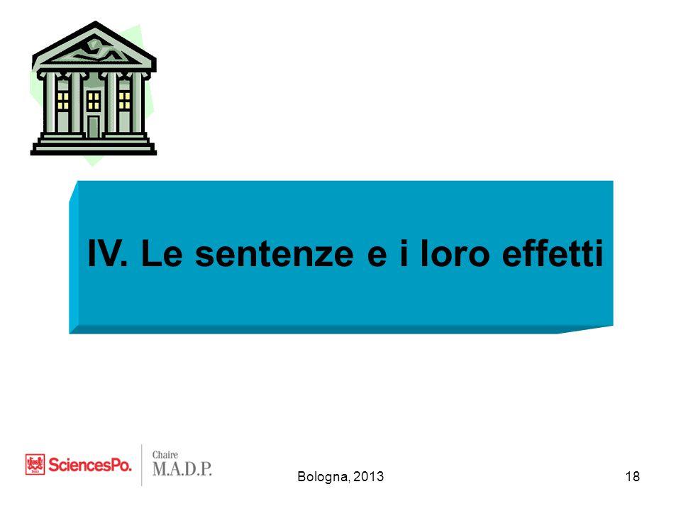 Bologna, 201318 IV. Le sentenze e i loro effetti