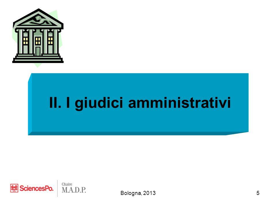 Bologna, 20135 II. I giudici amministrativi