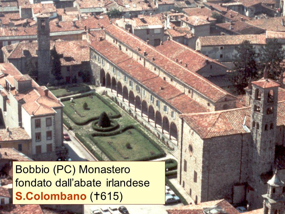 Bobbio (PC) Monastero fondato dall'abate irlandese S.Colombano (  615)