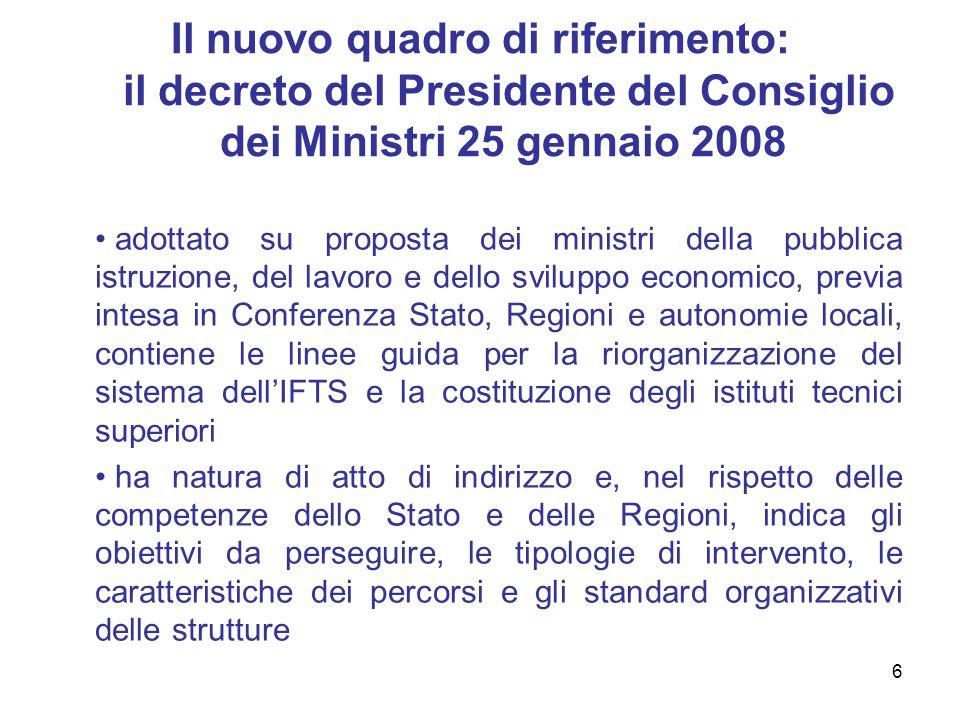 6 Il nuovo quadro di riferimento: il decreto del Presidente del Consiglio dei Ministri 25 gennaio 2008 adottato su proposta dei ministri della pubblic