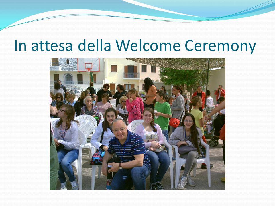 In attesa della Welcome Ceremony