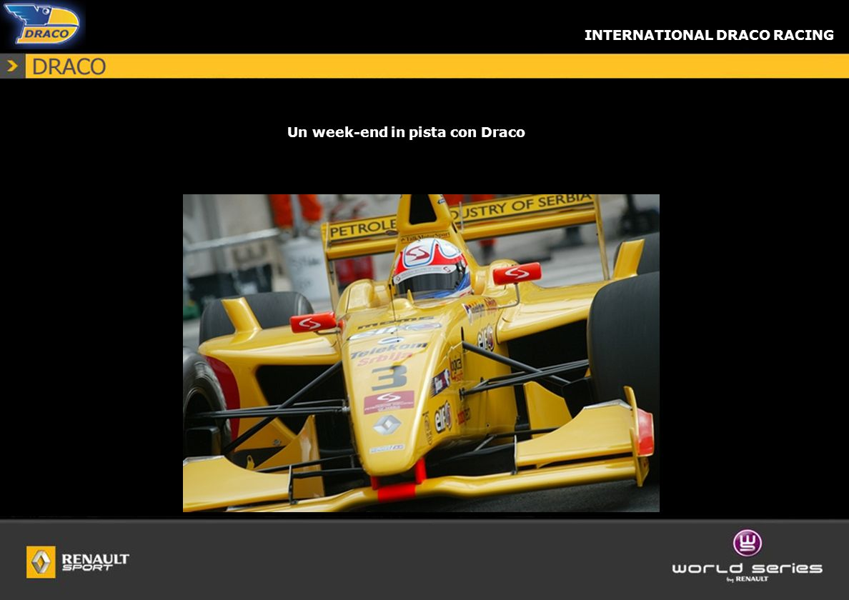 INTERNATIONAL DRACO RACING World Series by Renault