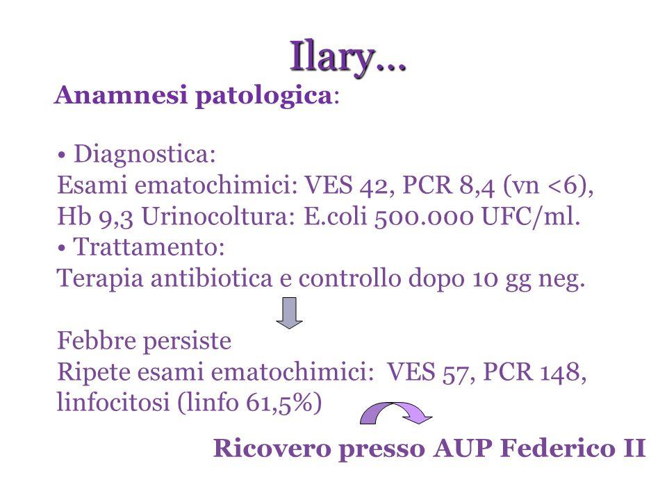 Diagnostica: Esami ematochimici: VES 42, PCR 8,4 (vn <6), Hb 9,3 Urinocoltura: E.coli 500.000 UFC/ml. Trattamento: Terapia antibiotica e controllo dop