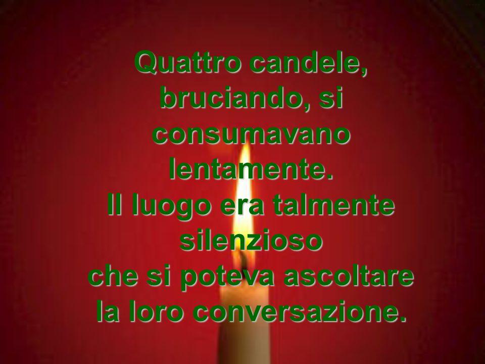 Messaggio di Speranza ***** Le quattro candele ******* ****